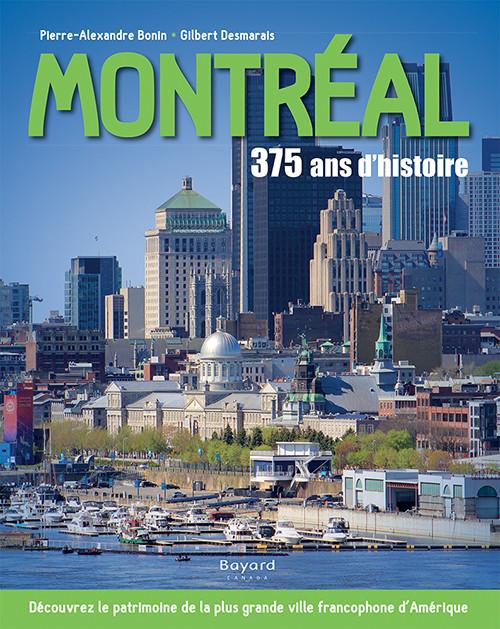 Montréal : 375 ans d'histoire