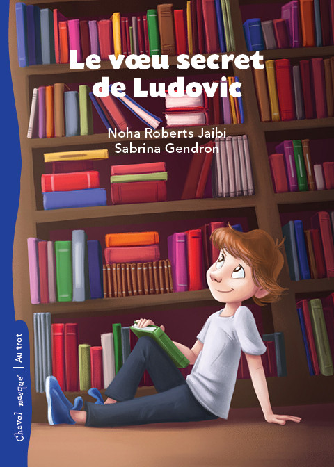 Le voeu secret de Ludovic