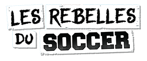 Les rebelles du soccer