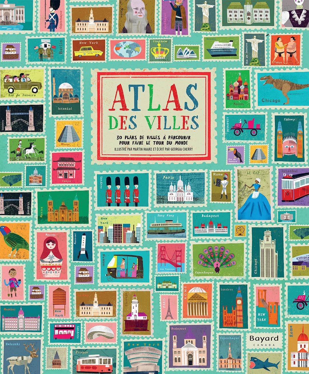 Atlas des villes : 30 plans de villes à parcourir pour faire le tour du monde