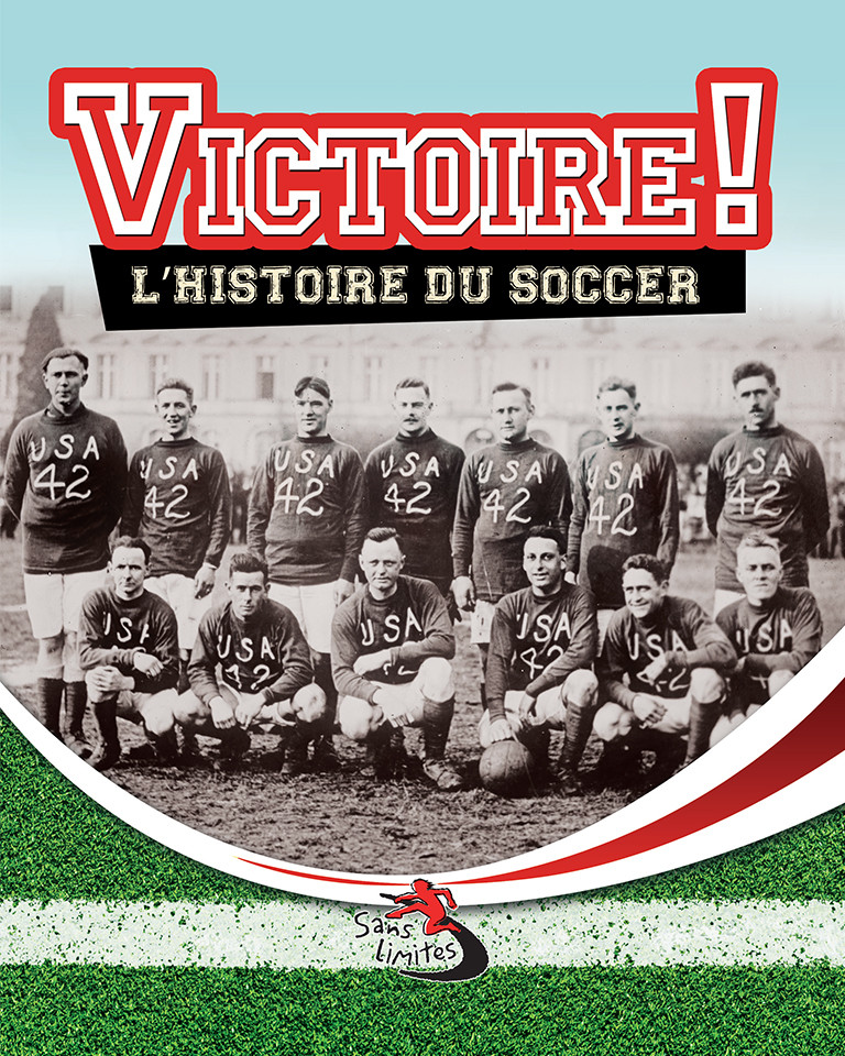 Victoire! L'histoire du soccer