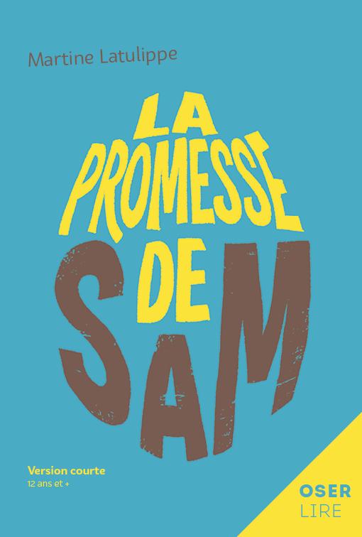 La promesse de Sam