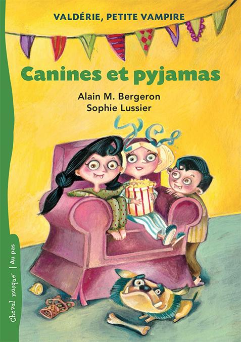 Canines et pyjamas : Valdérie, petite vampire – no.1