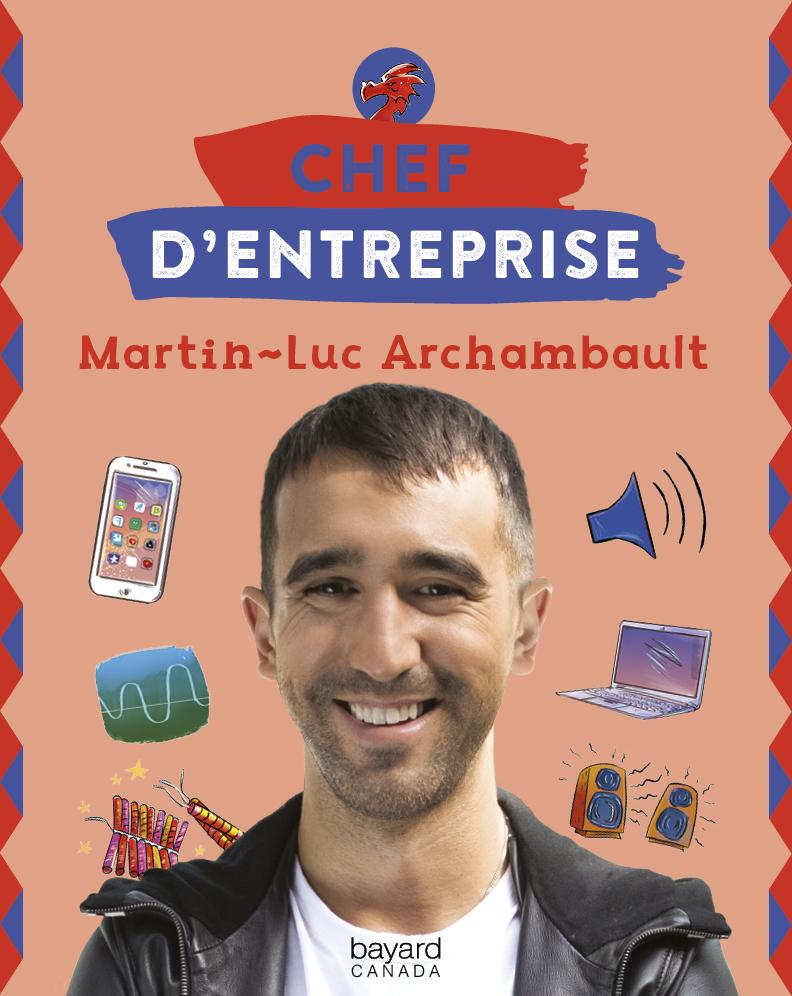 Martin-Luc Archambault
