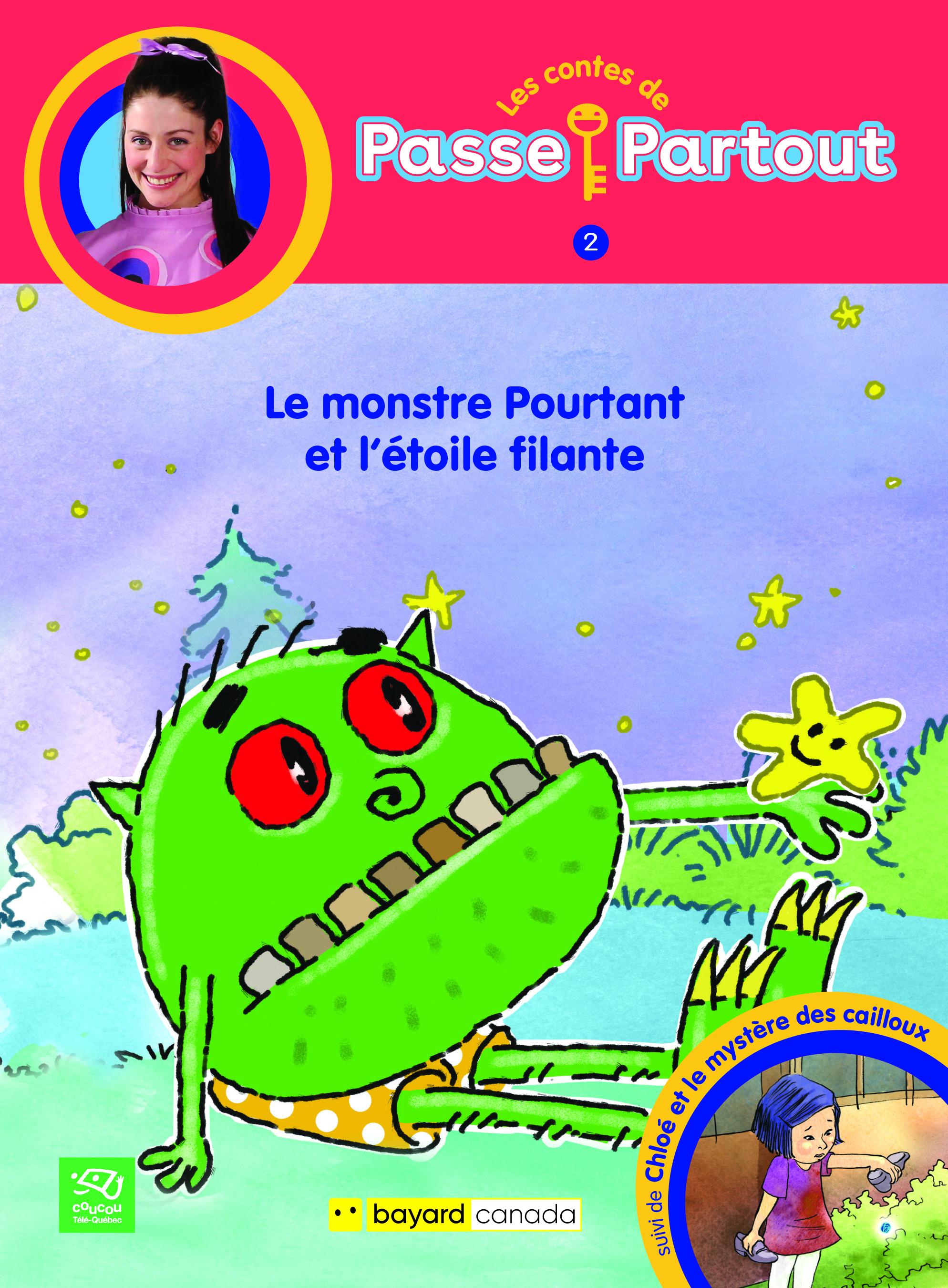 Le monstre Pourtant et l'étoile filante : 2e conte: Chloé et le mystère des cailloux
