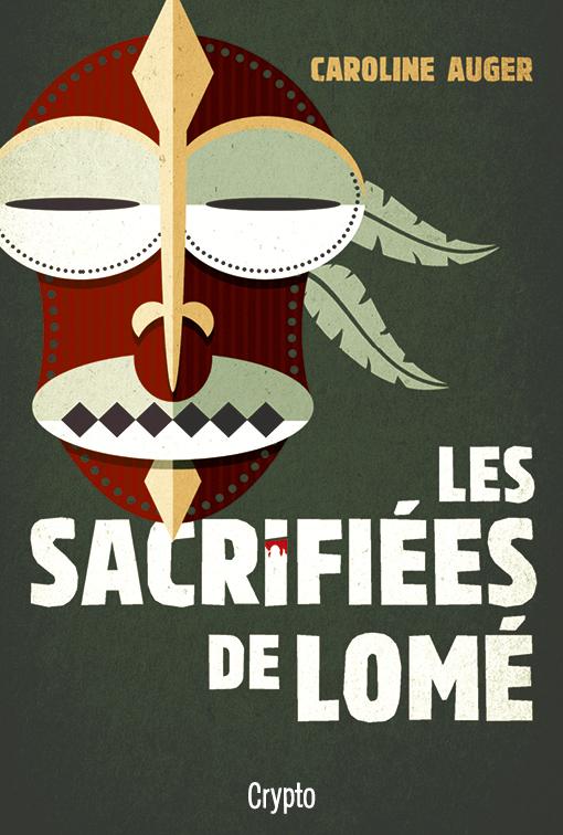 Les sacrifiées de Lomé