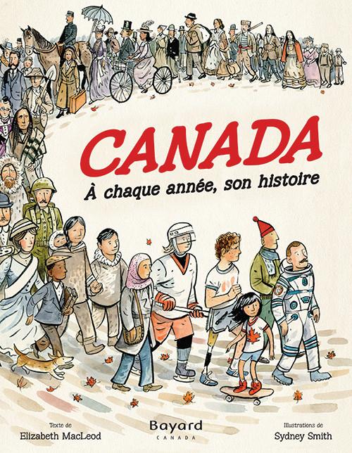 Le Canada. À chaque année, son histoire