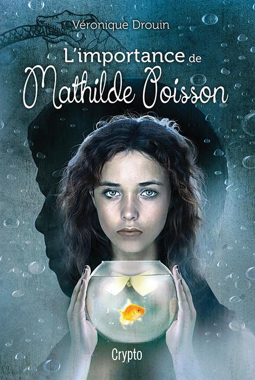 L'importance de Mathilde Poisson