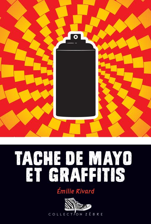 Tache de mayo et graffitis