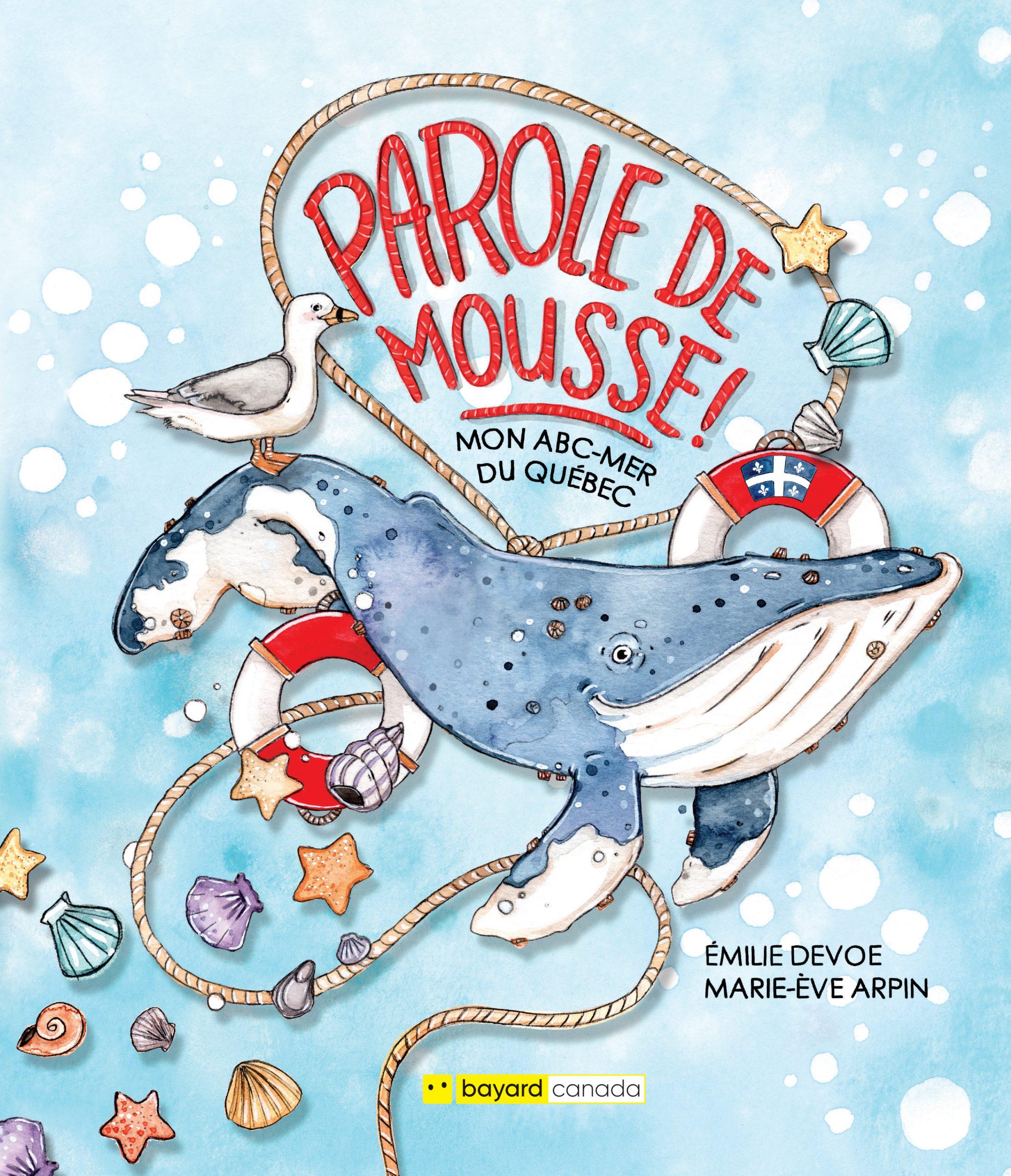 Parole de mousse! : Mon ABC-Mer du Québec