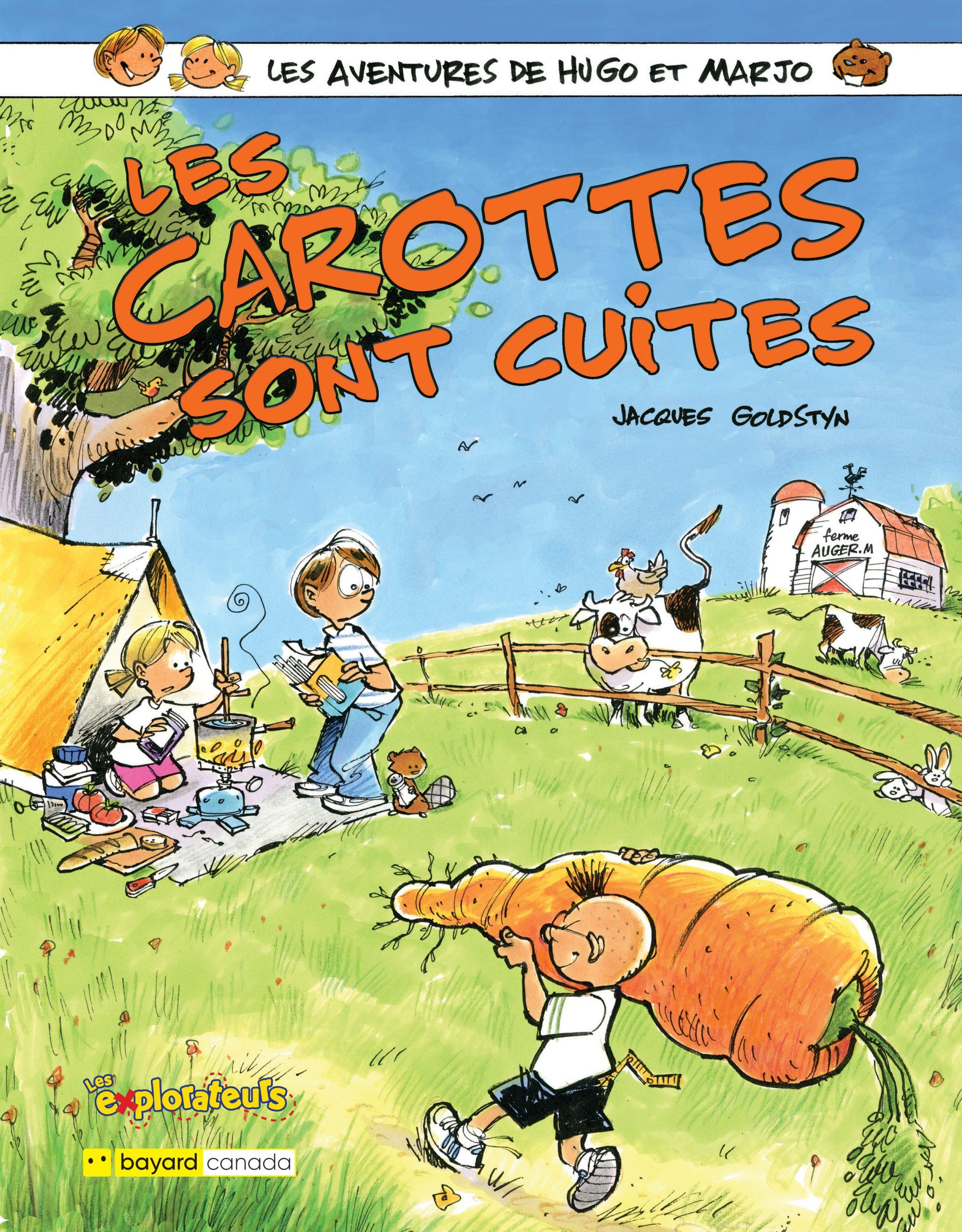 Les carottes sont cuites : Les aventures de Hugo et Marjo