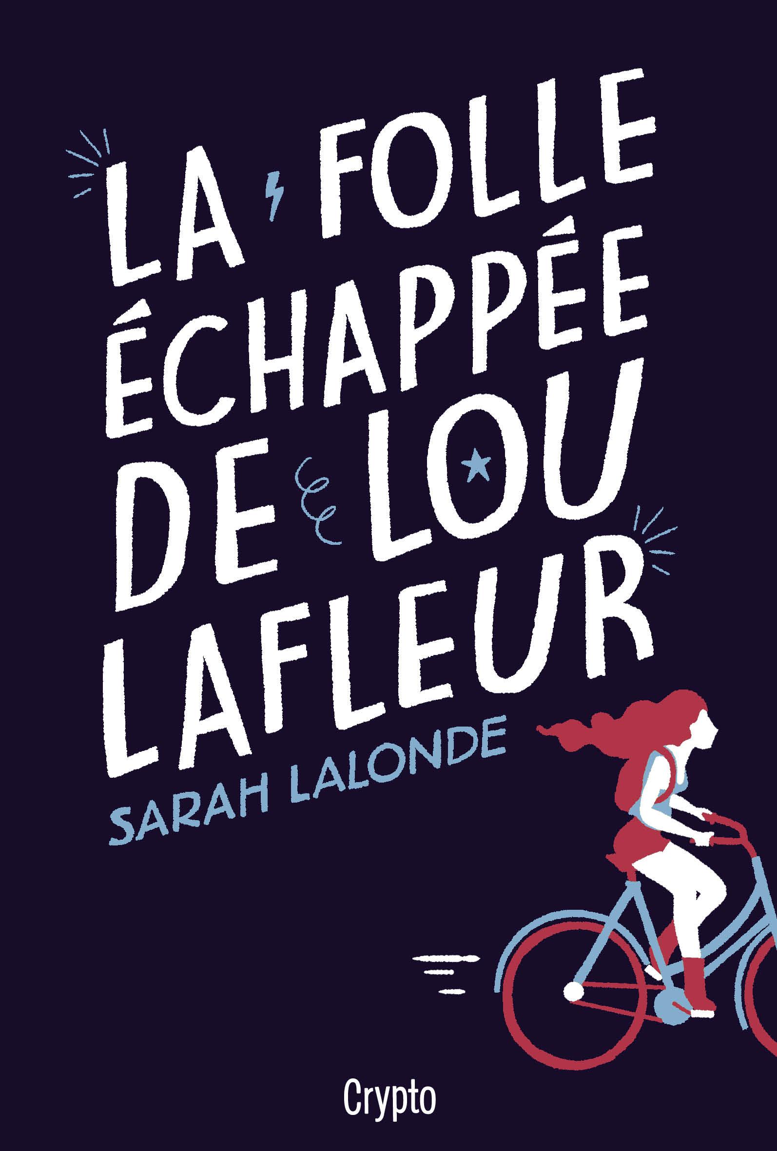 La folle échappée de Lou Lafleur