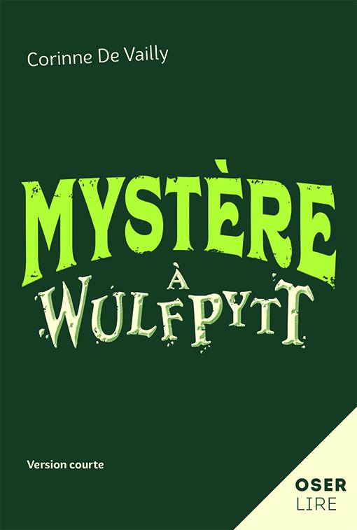 Mystère à Wulfpytt