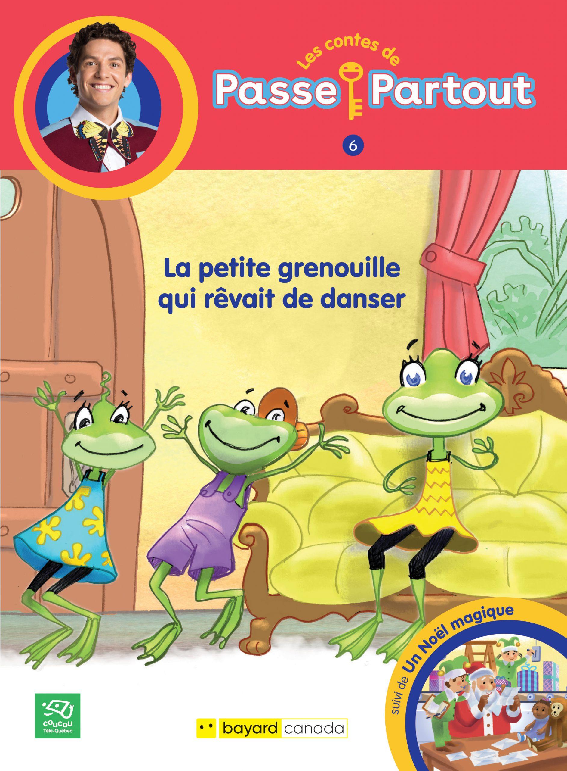 1. La petite grenouille qui rêvait de danser : 2. Un Noël magique