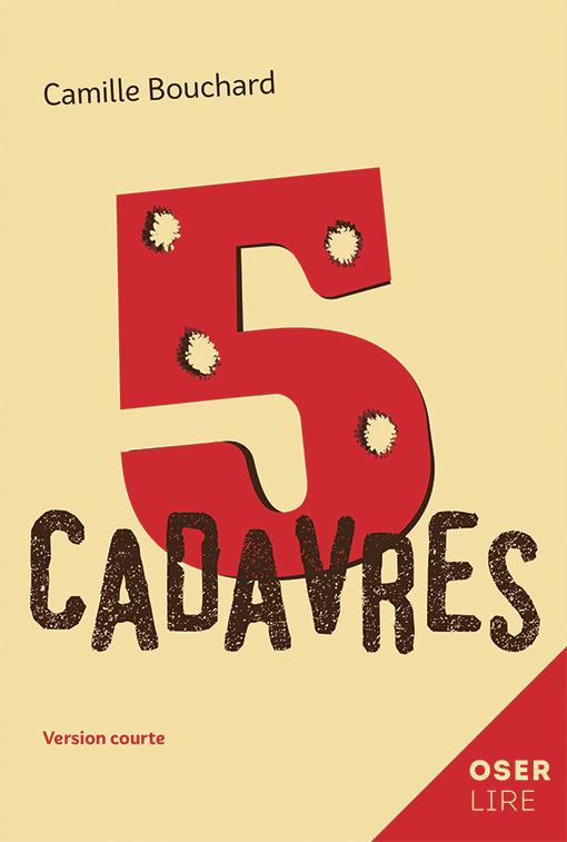 5 cadavres