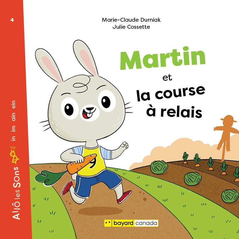 Martin et la course à relais