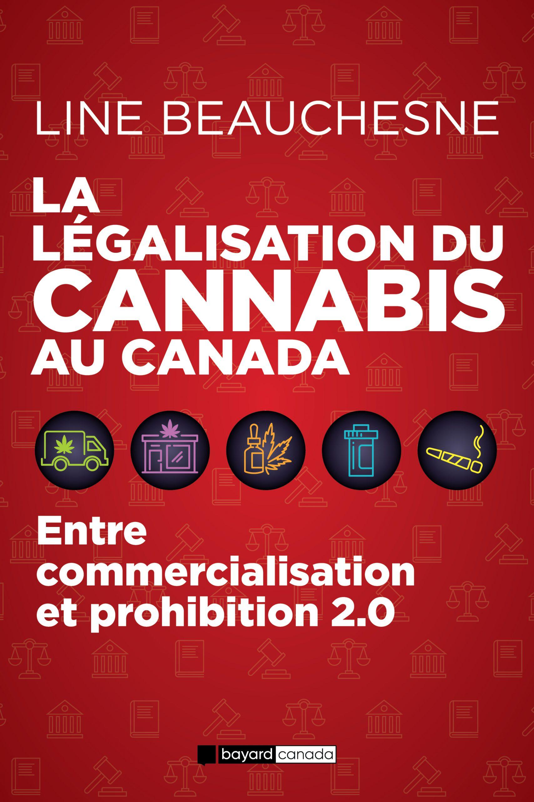 La légalisation du cannabis au Canada : Entre commercialisation et prohibition 2.0