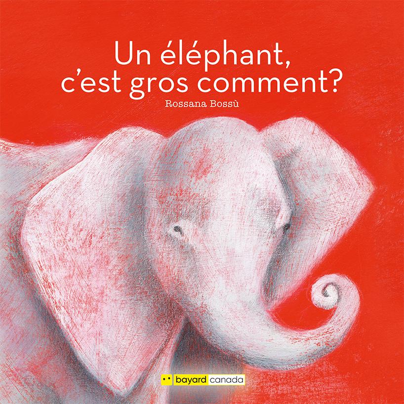 Un éléphant, c'est gros comment?