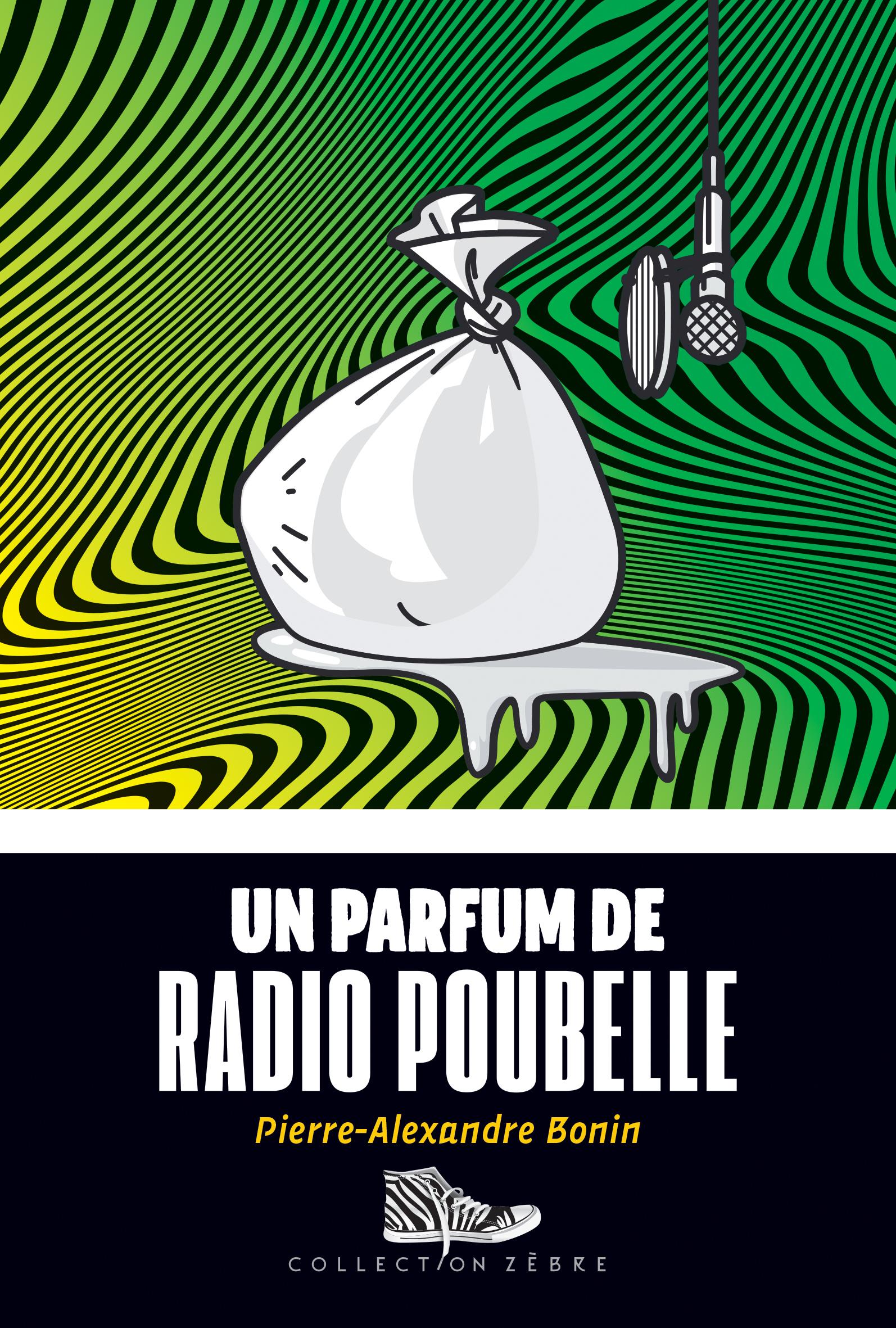 Un parfum de radio poubelle